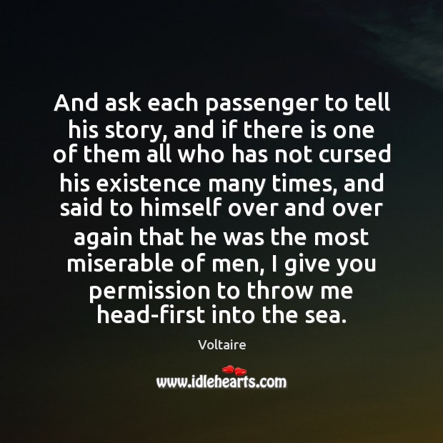 Image, And ask each passenger to tell his story, and if there is
