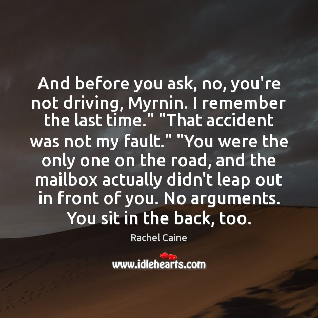 And before you ask, no, you're not driving, Myrnin. I remember the Image