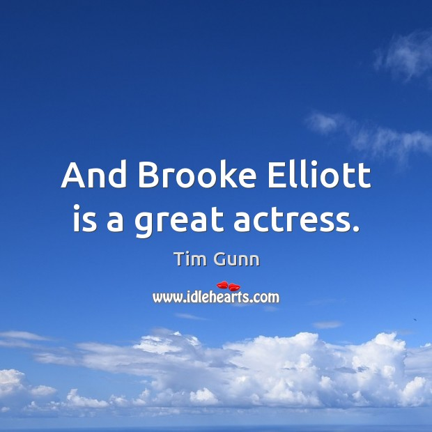 And Brooke Elliott is a great actress. Image