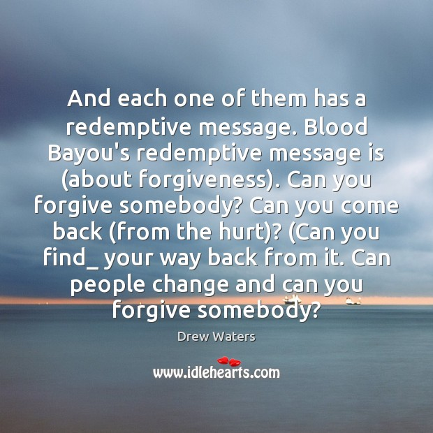 Image, And each one of them has a redemptive message. Blood Bayou's redemptive