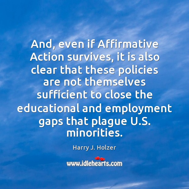Picture Quote by Harry J. Holzer
