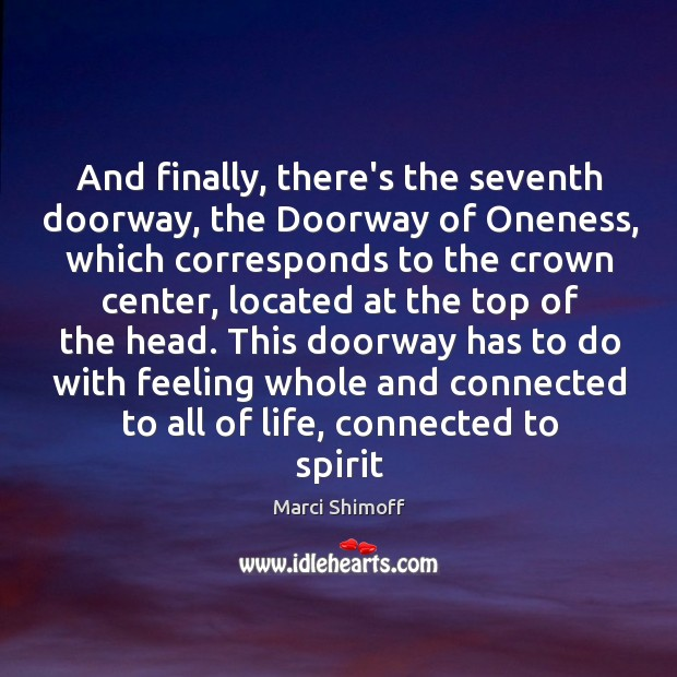 And finally, there's the seventh doorway, the Doorway of Oneness, which corresponds Image