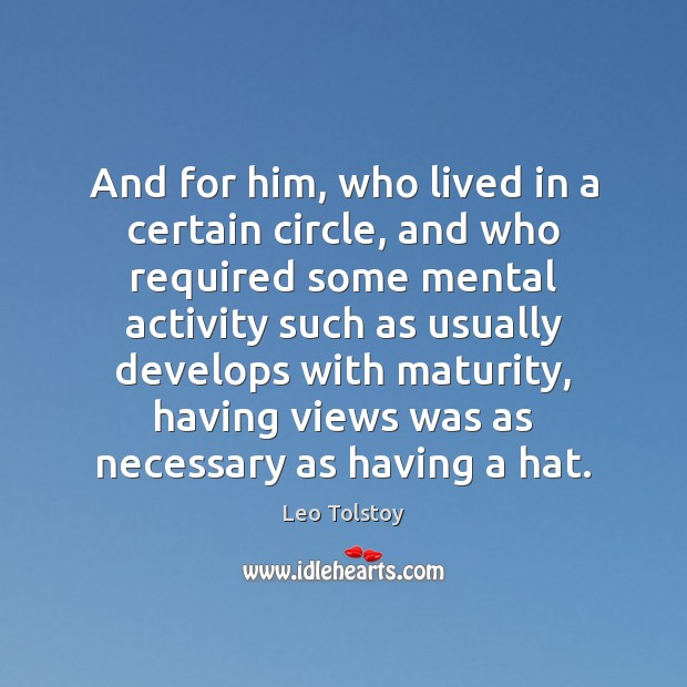 And for him, who lived in a certain circle, and who required Image