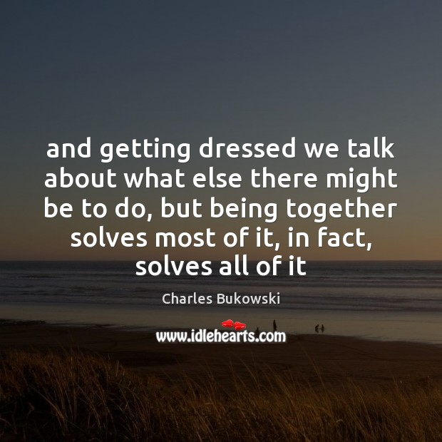 And getting dressed we talk about what else there might be to Image