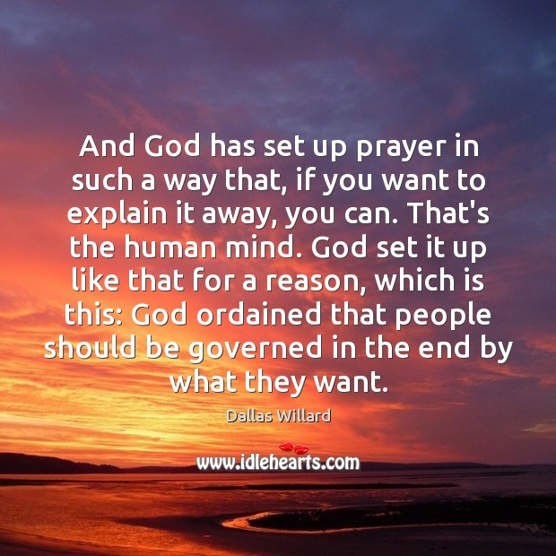 And God has set up prayer in such a way that, if Image