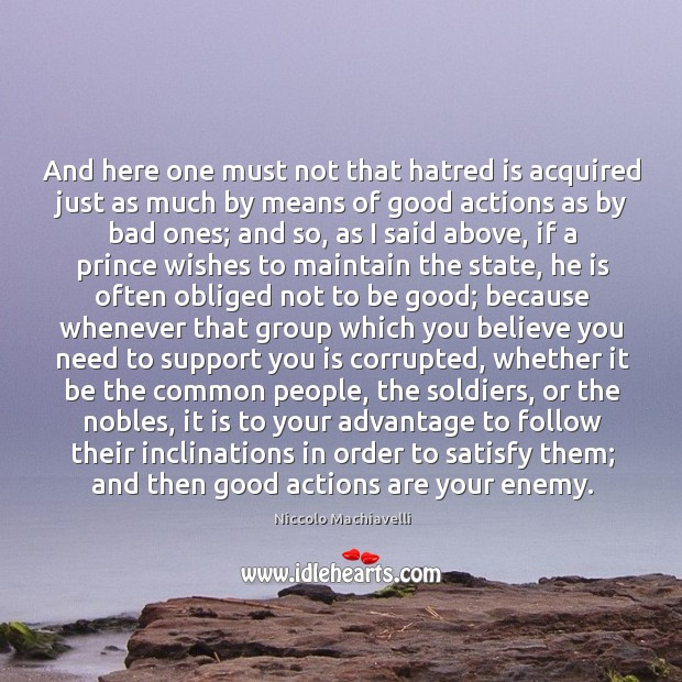 And here one must not that hatred is acquired just as much Image