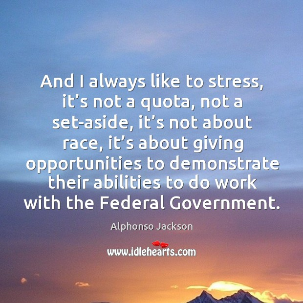 Image about And I always like to stress, it's not a quota, not a set-aside