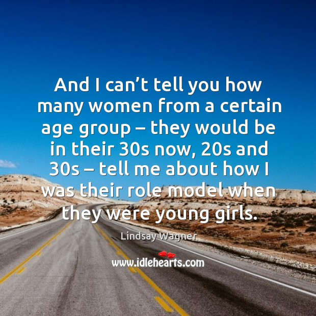 And I can't tell you how many women from a certain age group – they would be in their Image