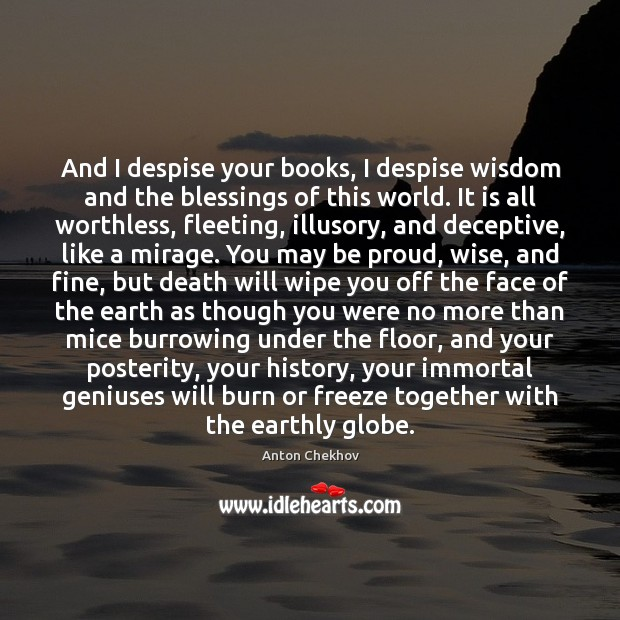 Image, And I despise your books, I despise wisdom and the blessings of
