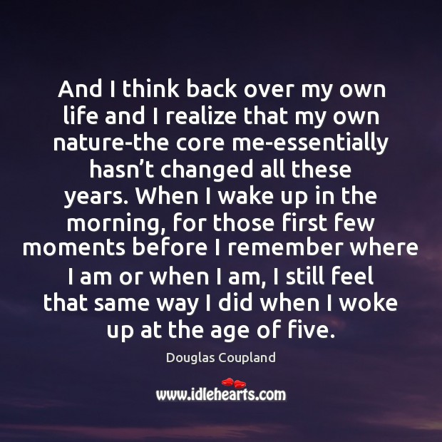 And I think back over my own life and I realize that Image