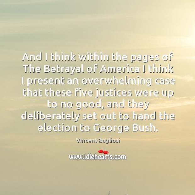 Picture Quote by Vincent Bugliosi