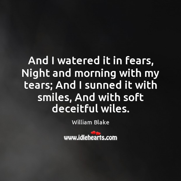 And I watered it in fears, Night and morning with my tears; Image