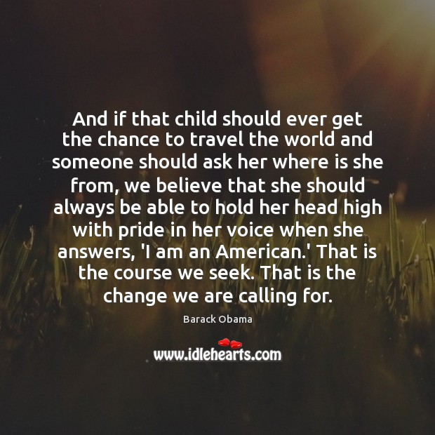 And if that child should ever get the chance to travel the Image