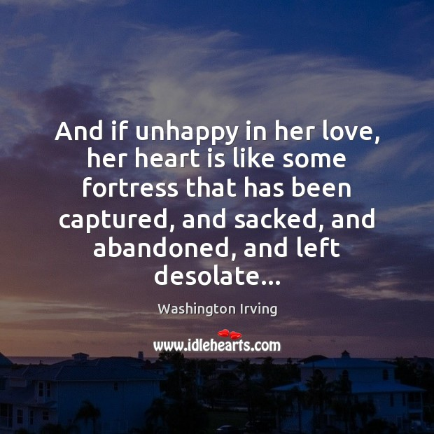 And if unhappy in her love, her heart is like some fortress Image