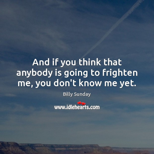 Picture Quote by Billy Sunday