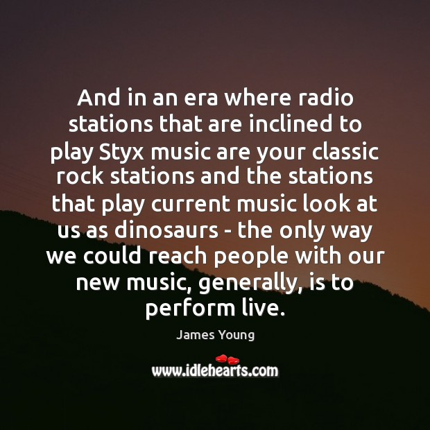Image, And in an era where radio stations that are inclined to play