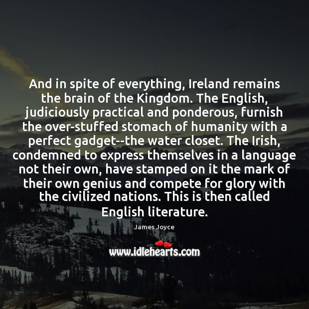 And in spite of everything, Ireland remains the brain of the Kingdom. Image