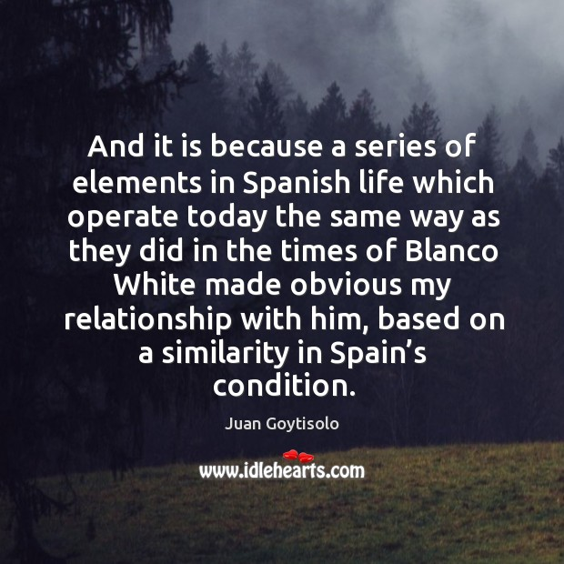 Juan Goytisolo Quotes - Page 2 of 2 - IdleHearts