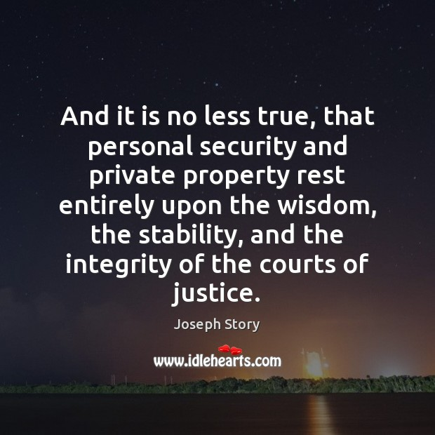 And it is no less true, that personal security and private property Image