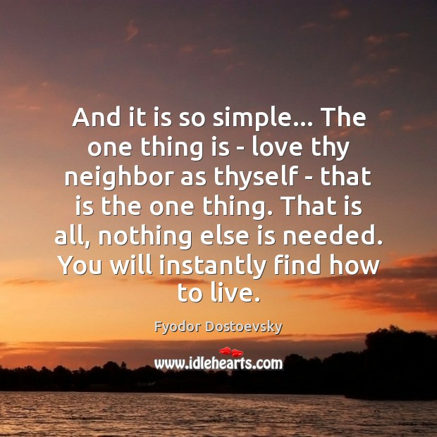 And it is so simple… The one thing is – love thy Image