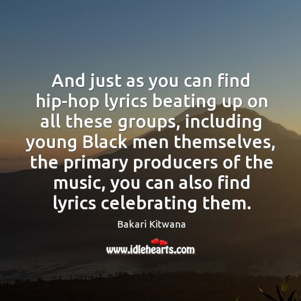 Image, And just as you can find hip-hop lyrics beating up on all