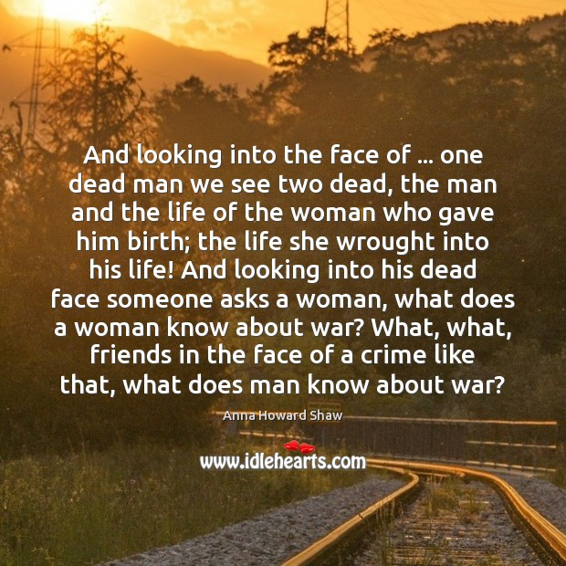 Image, And looking into the face of … one dead man we see two