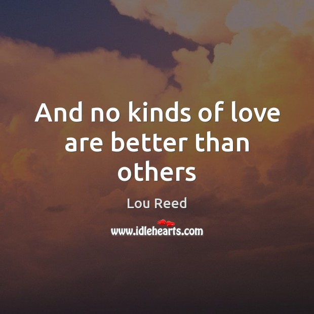 And no kinds of love are better than others Image