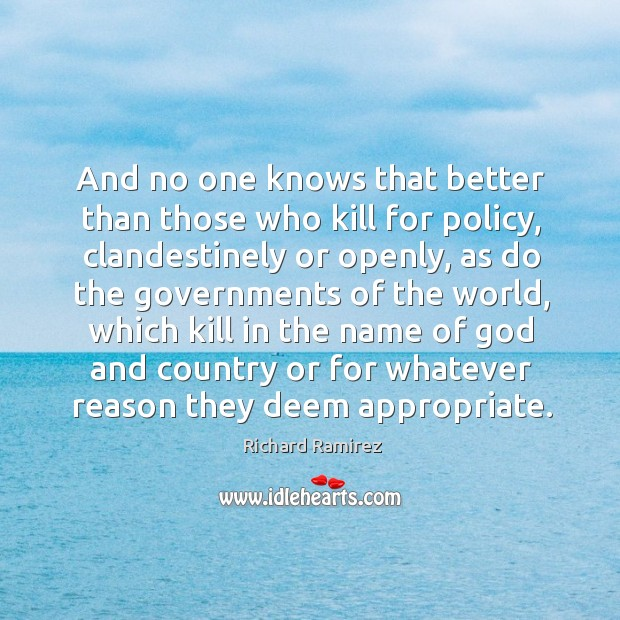 And no one knows that better than those who kill for policy, Image