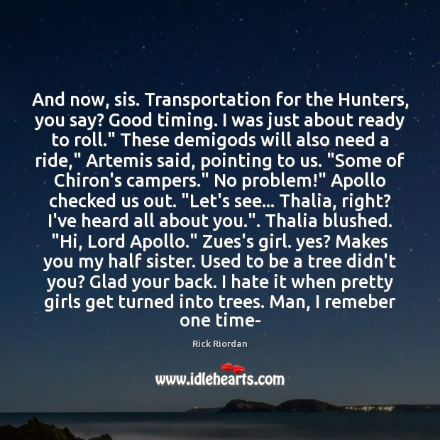 Image, And now, sis. Transportation for the Hunters, you say? Good timing. I