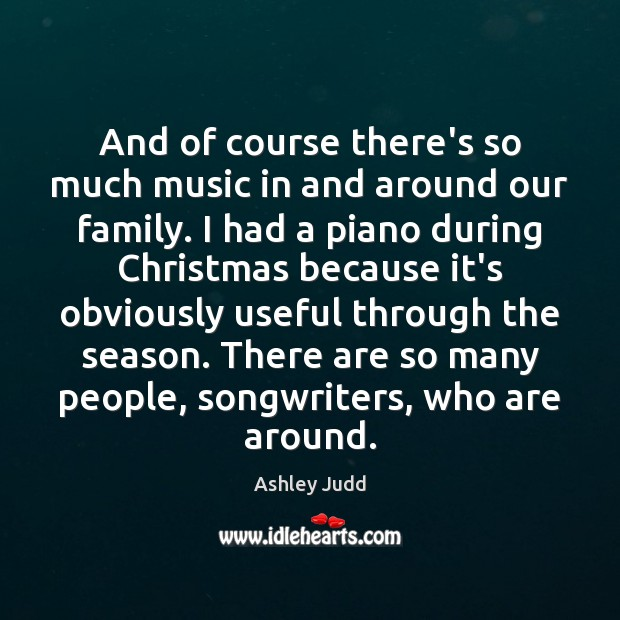 And of course there's so much music in and around our family. Image