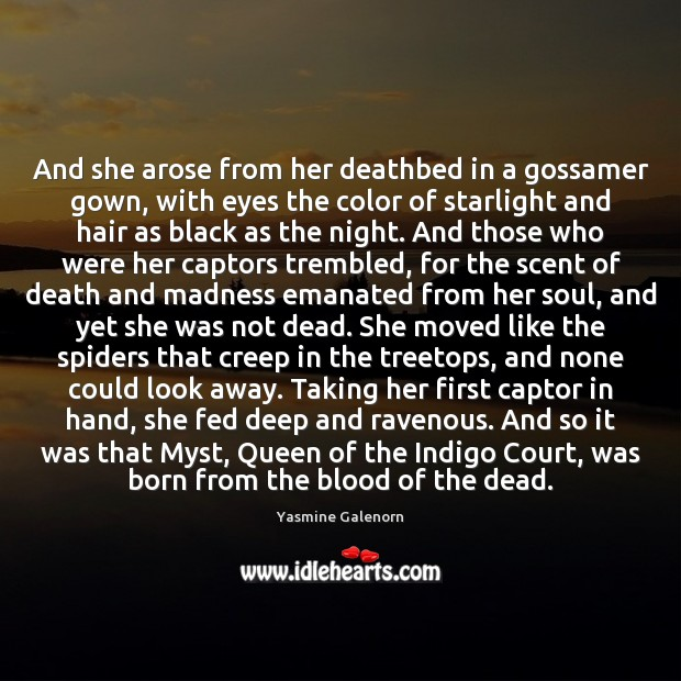 And she arose from her deathbed in a gossamer gown, with eyes Image