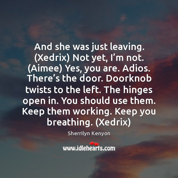 Image, And she was just leaving. (Xedrix) Not yet, I'm not. (Aimee)