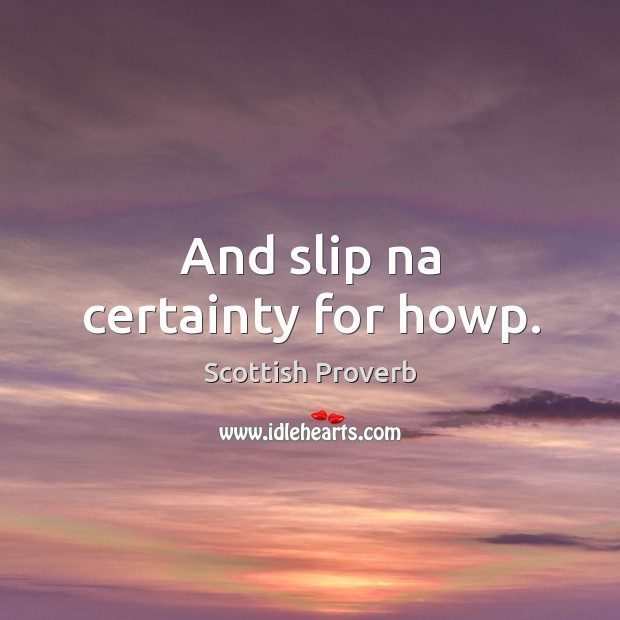 Image, And slip na certainty for howp.