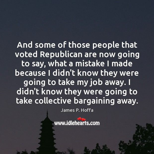 And some of those people that voted Republican are now going to Image