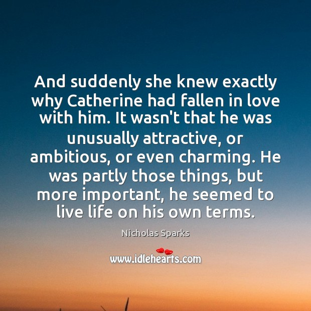 And suddenly she knew exactly why Catherine had fallen in love with Image