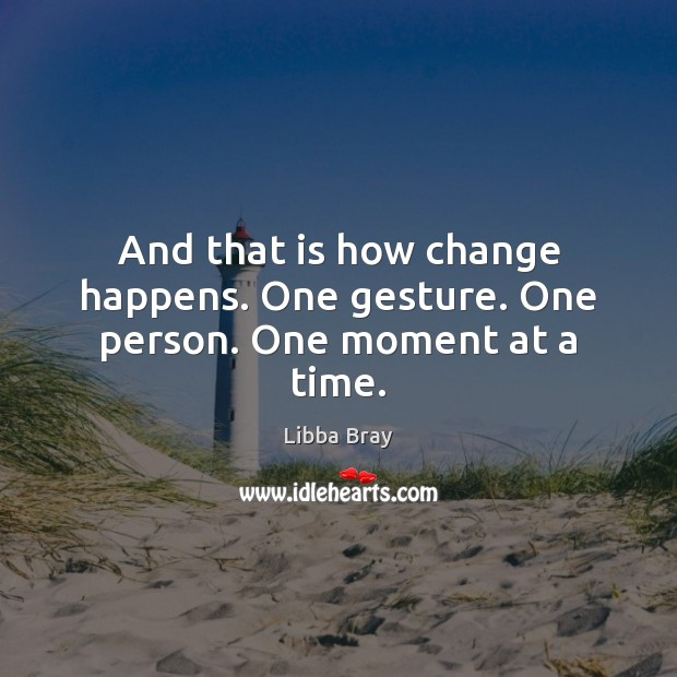 And that is how change happens. One gesture. One person. One moment at a time. Image