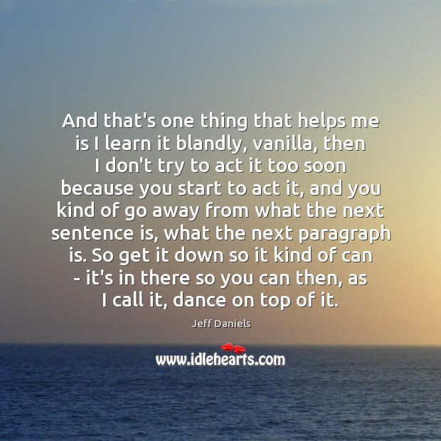 Picture Quote by Jeff Daniels