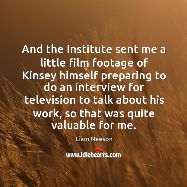 And the institute sent me a little film footage of kinsey himself preparing Image
