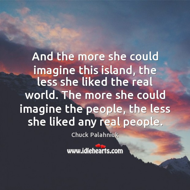 And the more she could imagine this island, the less she liked Image