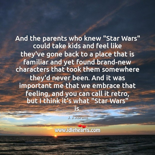 "Image, And the parents who knew ""Star Wars"" could take kids and feel"