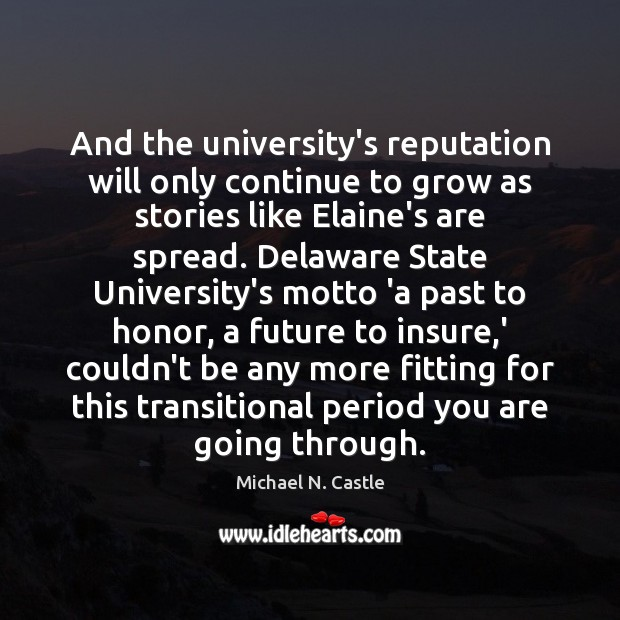 Image, And the university's reputation will only continue to grow as stories like