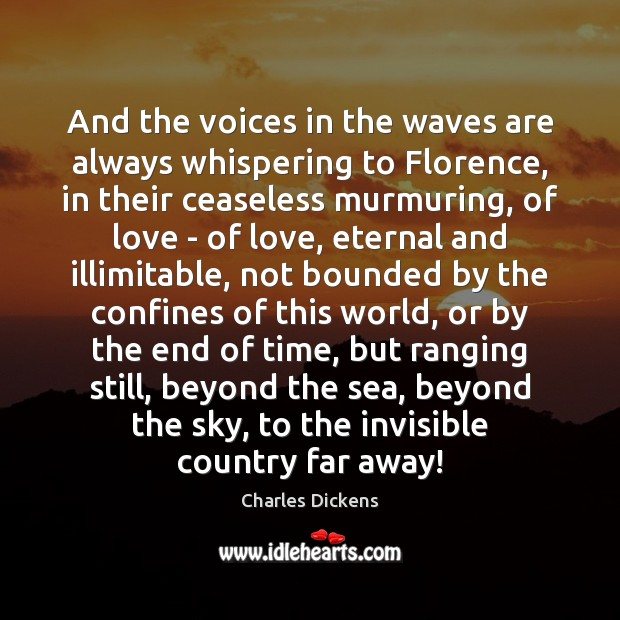 Image, And the voices in the waves are always whispering to Florence, in