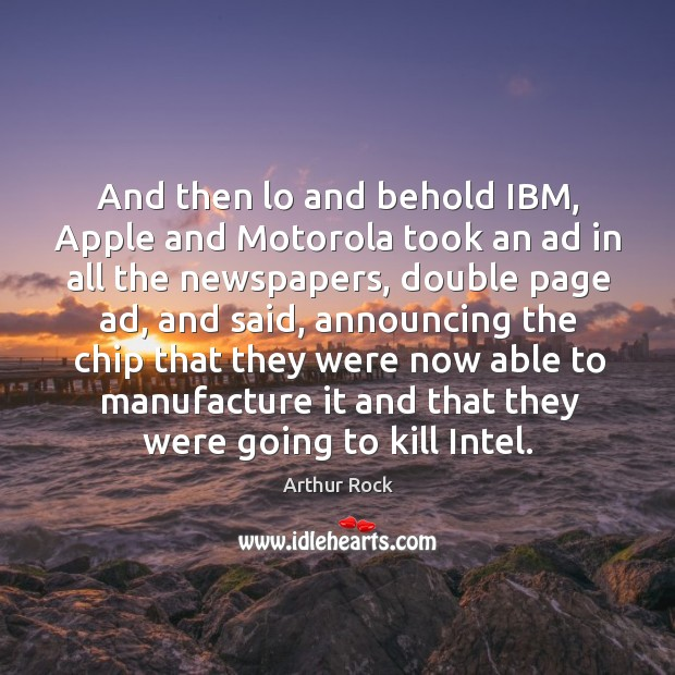 Image, And then lo and behold ibm, apple and motorola took an ad in all the newspapers