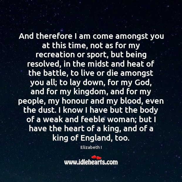 And therefore I am come amongst you at this time, not as Image