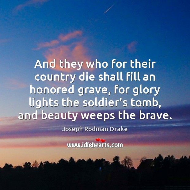 And they who for their country die shall fill an honored grave, Image