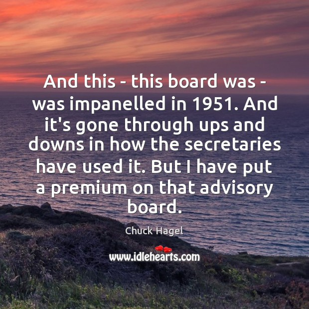 Image, And this – this board was – was impanelled in 1951. And it's
