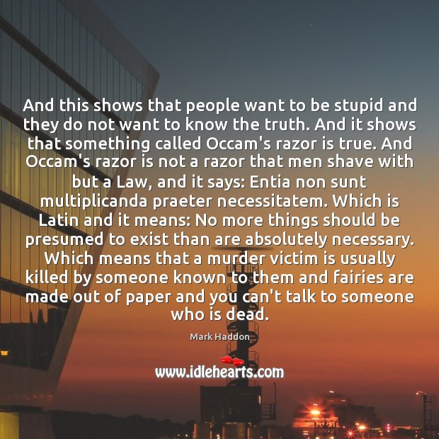 Picture Quote by Mark Haddon