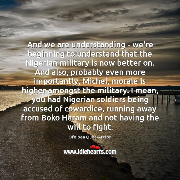 Image, And we are understanding – we're beginning to understand that the Nigerian