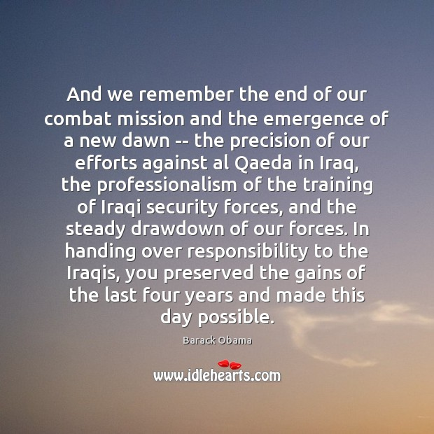 And we remember the end of our combat mission and the emergence Image