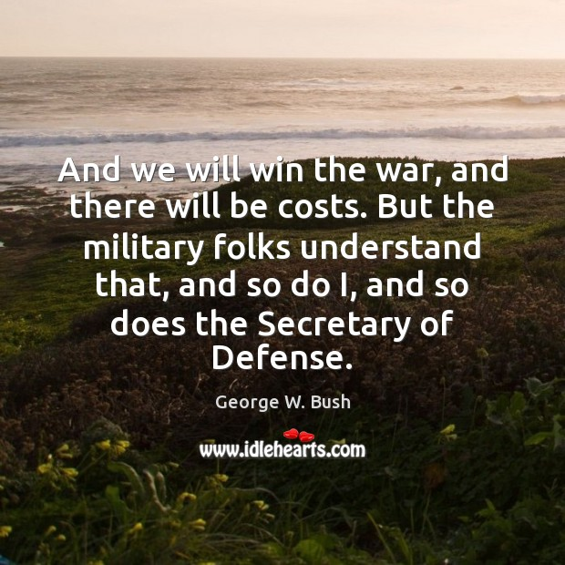 Image, And we will win the war, and there will be costs. But